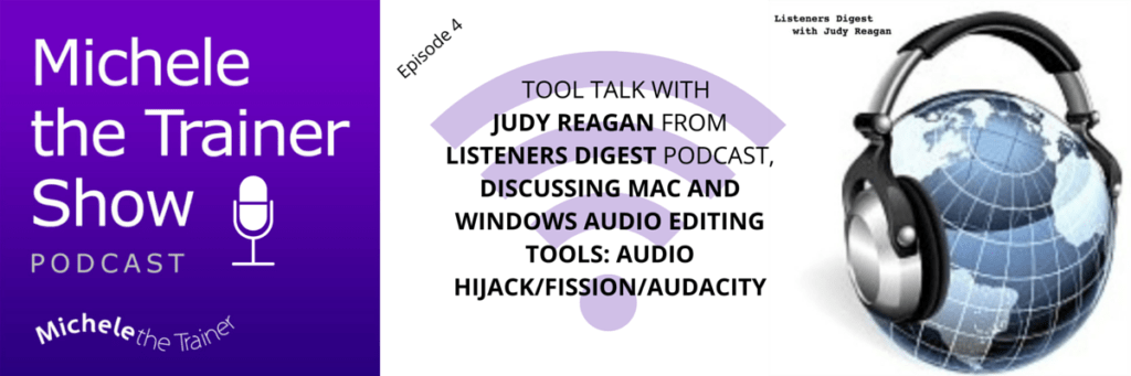 Michele the Trainer Show podcast Ep04 - Judy Reagan